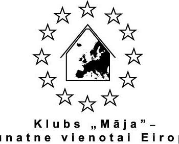 """Klubs """"Māja"""" - jaunatne vienotai Eiropai"""